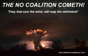 No Coalition Cometh
