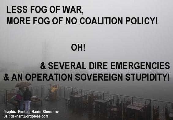 Policy Fog