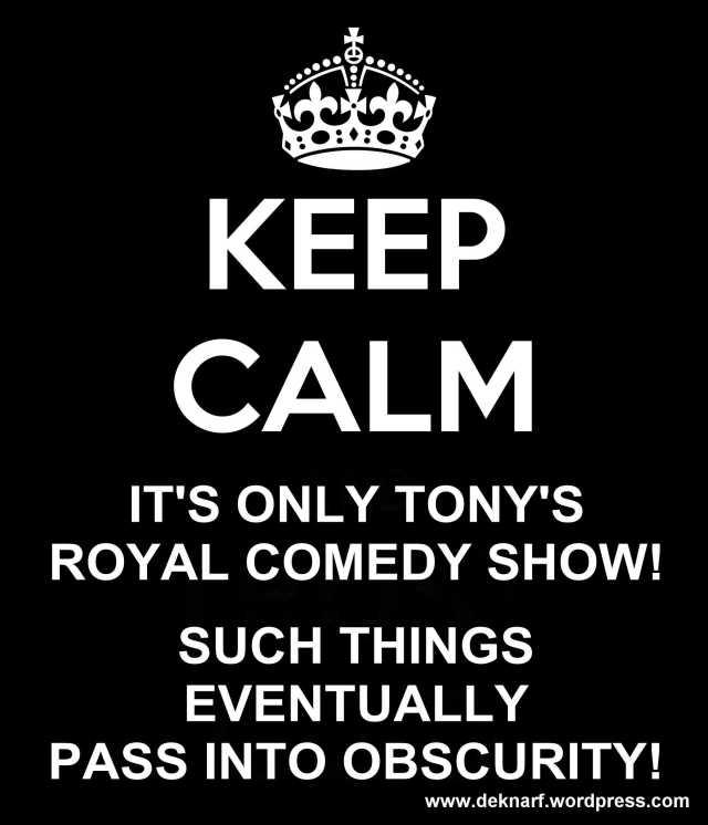 Tonys Royal Comedy Show