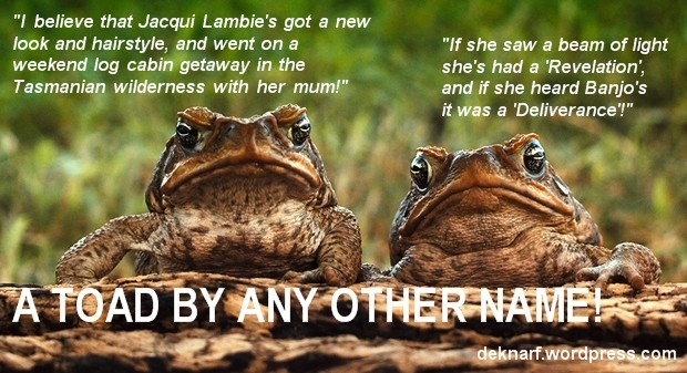 Jacquis Deliverance Toad