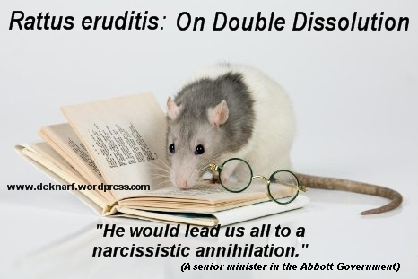 Rattus Double Dissolution
